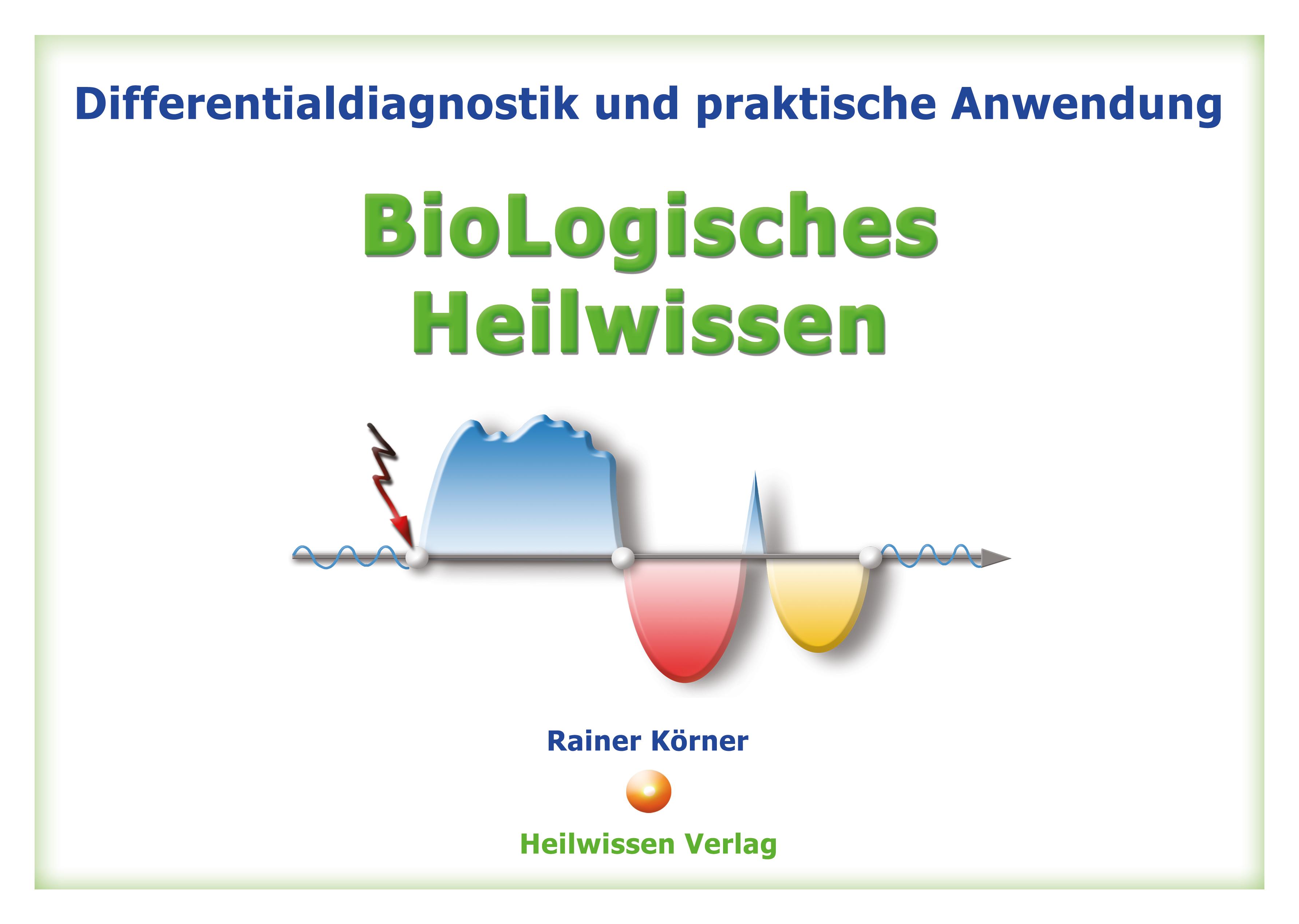Bücher: Differentialdiagnostik BioLogisches Heilwissen